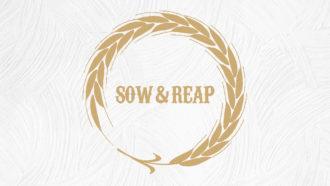 Sow & Reap